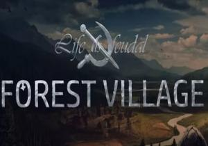 Life is feudal forest village